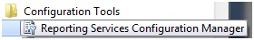 Reporting Services Configuration Tools